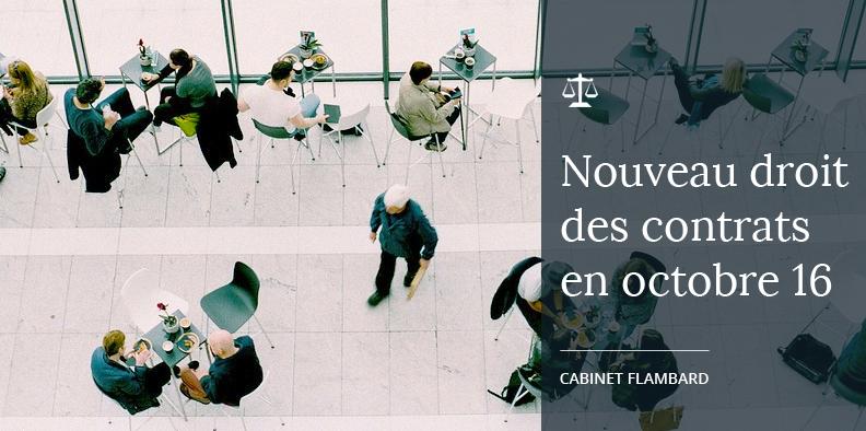 Le nouveau droit des contrats s'appliquera dès le 1er octobre 2016