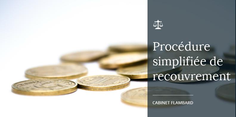 Procédure simplifiée de recouvrement des créances inférieurs à 4000€